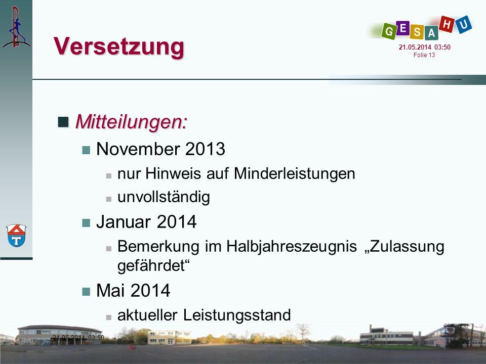 Versetzung Mitteilungen: November 2013 Januar 2014 Mai 2014