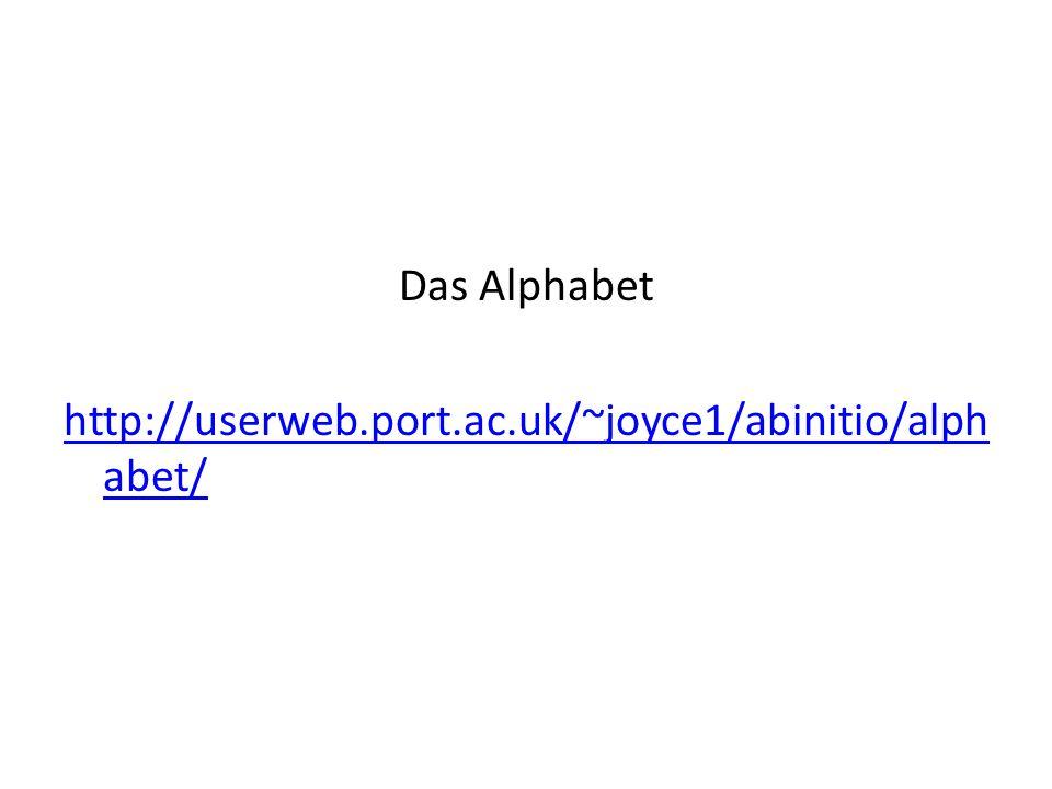 Das Alphabet http://userweb.port.ac.uk/~joyce1/abinitio/alphabet/