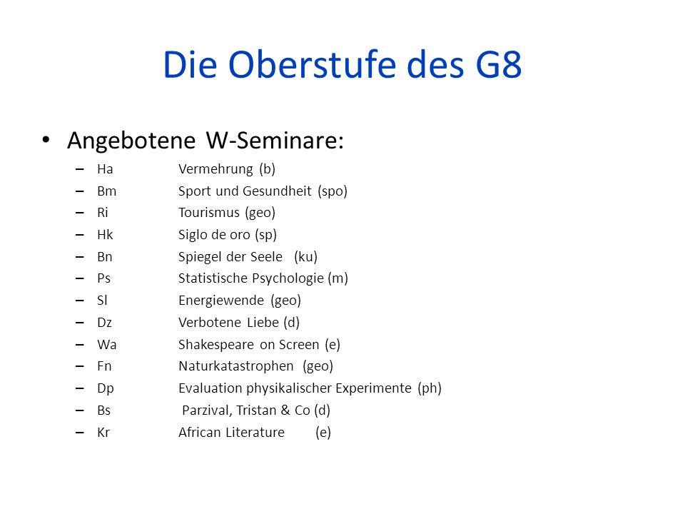 Die Oberstufe des G8 Angebotene W-Seminare: Ha Vermehrung (b)