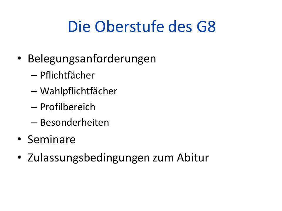 Die Oberstufe des G8 Belegungsanforderungen Seminare