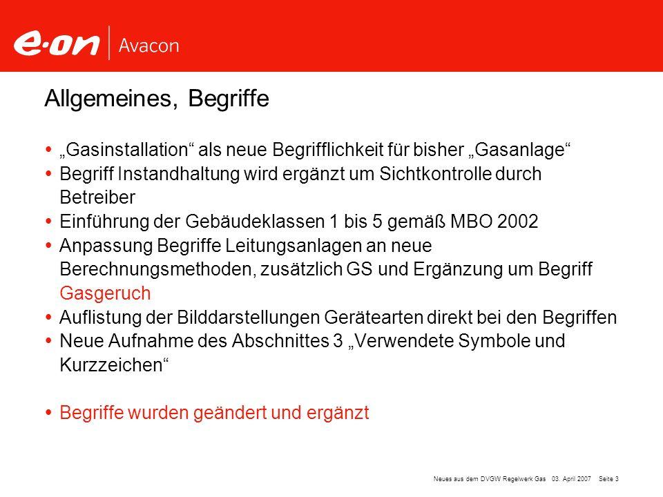 """Allgemeines, Begriffe """"Gasinstallation als neue Begrifflichkeit für bisher """"Gasanlage"""