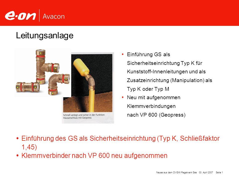 Leitungsanlage Einführung GS als Sicherheitseinrichtung Typ K für Kunststoff-Innenleitungen und als Zusatzeinrichtung (Manipulation) als.