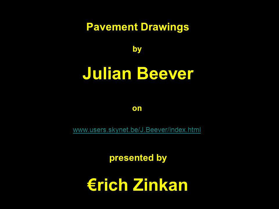 Julian Beever €rich Zinkan