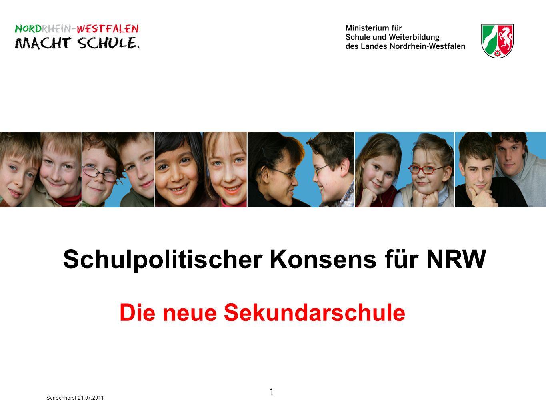 Schulpolitischer Konsens für NRW Die neue Sekundarschule