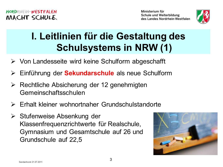 I. Leitlinien für die Gestaltung des Schulsystems in NRW (1)