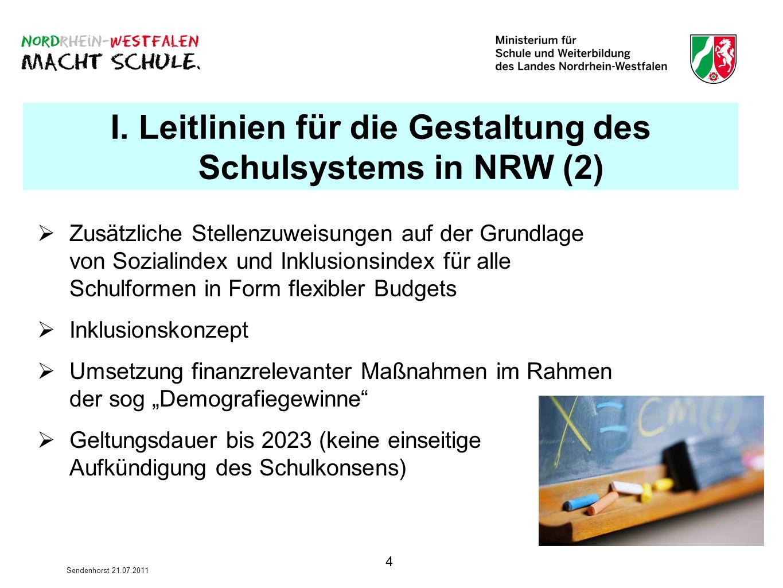 I. Leitlinien für die Gestaltung des Schulsystems in NRW (2)