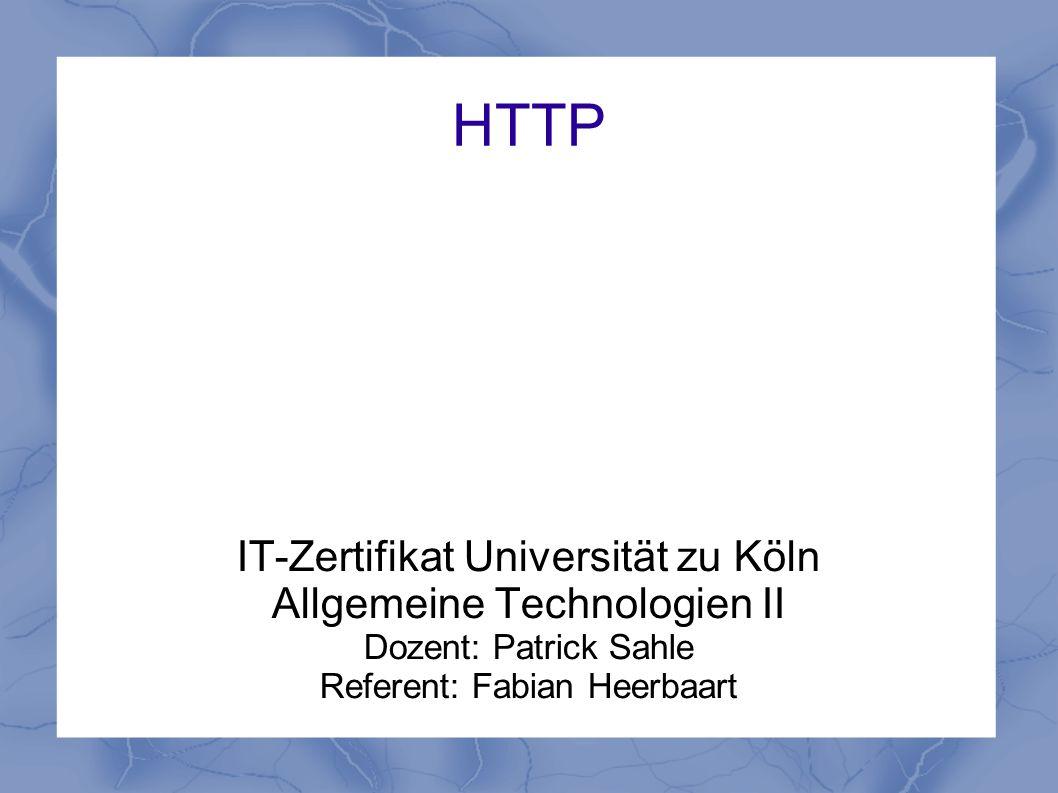 HTTP IT-Zertifikat Universität zu Köln Allgemeine Technologien II
