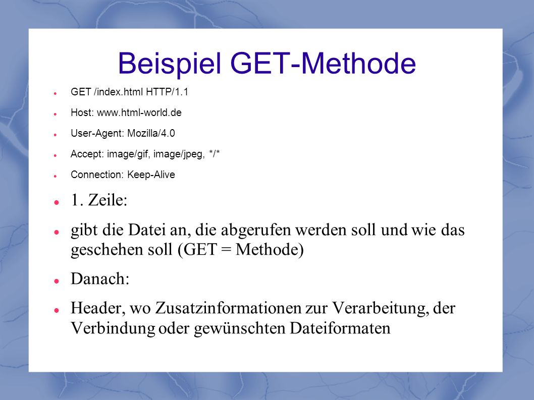 Beispiel GET-Methode 1. Zeile: