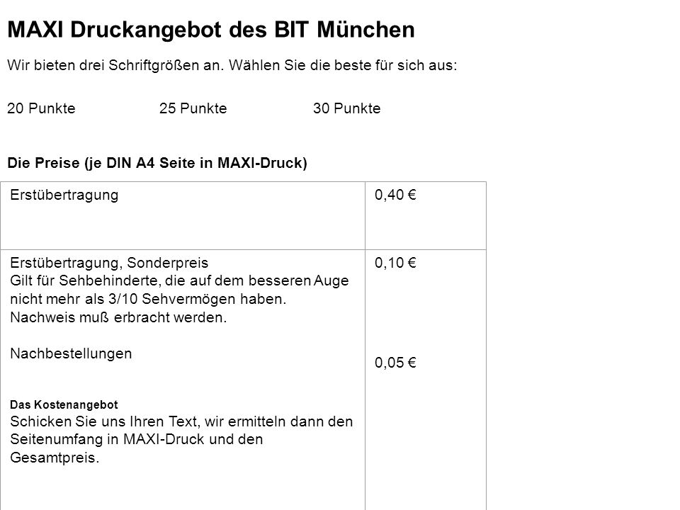 BIT-Zentrum MAXI Druckangebot des BIT München
