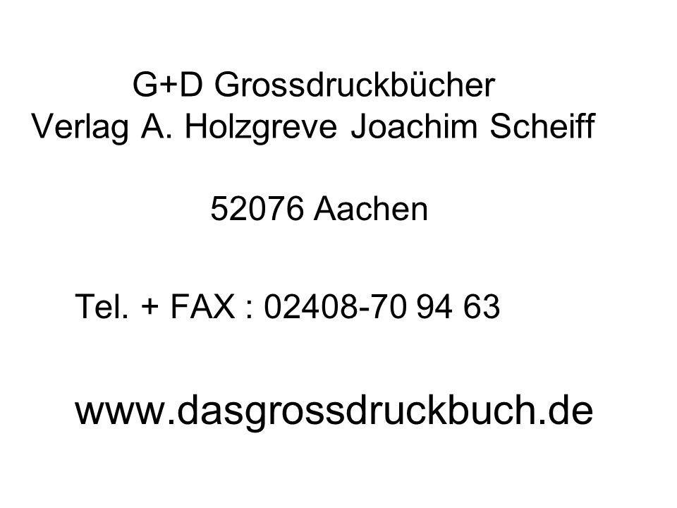 G+D Grossdruckbücher Verlag A. Holzgreve Joachim Scheiff