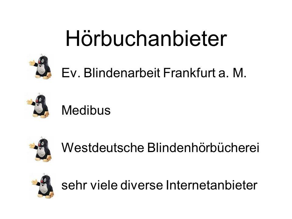 Hörbuchanbieter Ev. Blindenarbeit Frankfurt a. M. Medibus