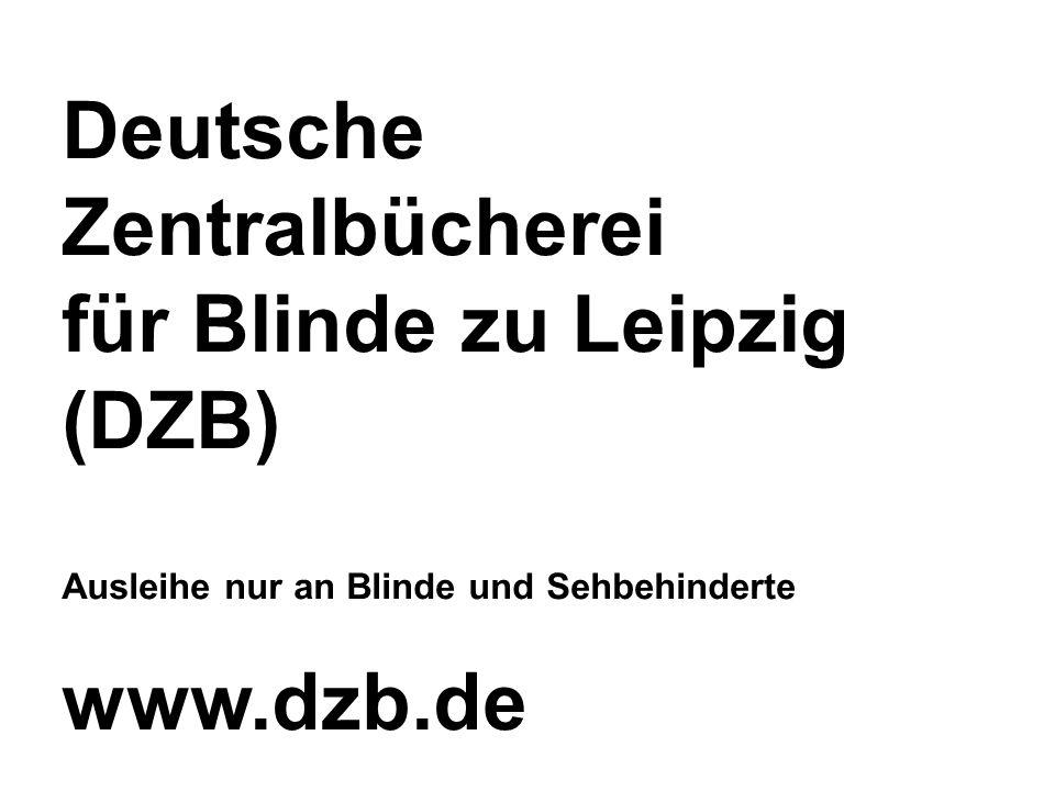 Deutsche Zentralbücherei für Blinde zu Leipzig (DZB)