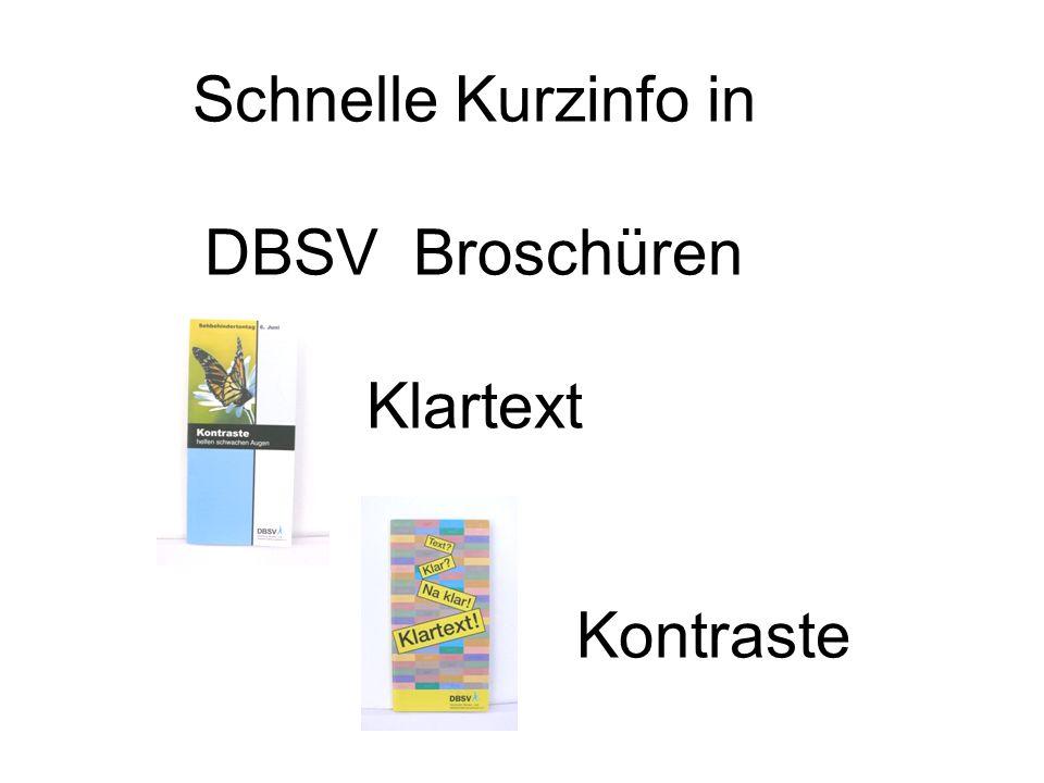 Schnelle Kurzinfo in DBSV Broschüren Klartext Kontraste