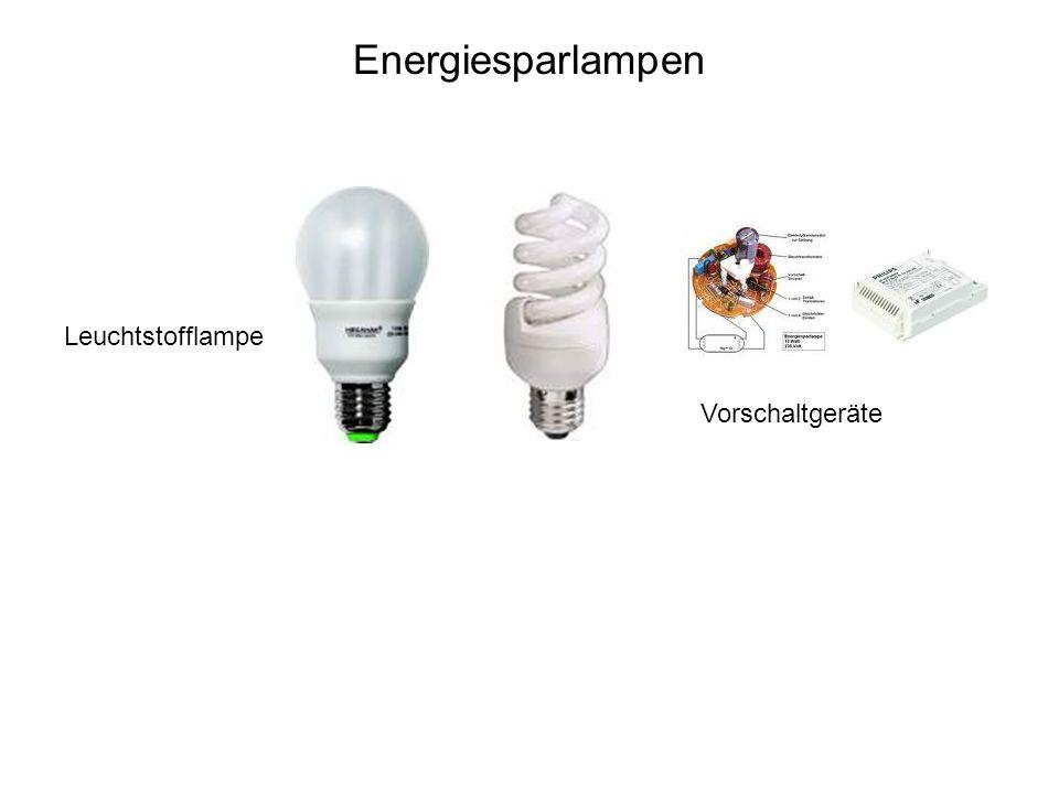 Energiesparlampen Leuchtstofflampe Vorschaltgeräte