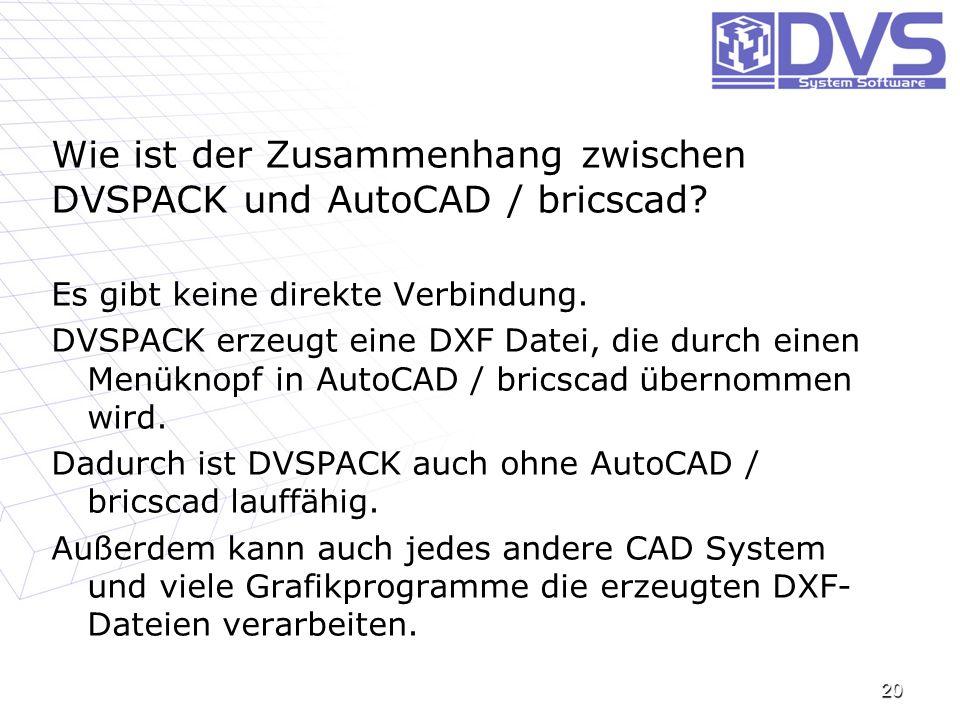 Wie ist der Zusammenhang zwischen DVSPACK und AutoCAD / bricscad