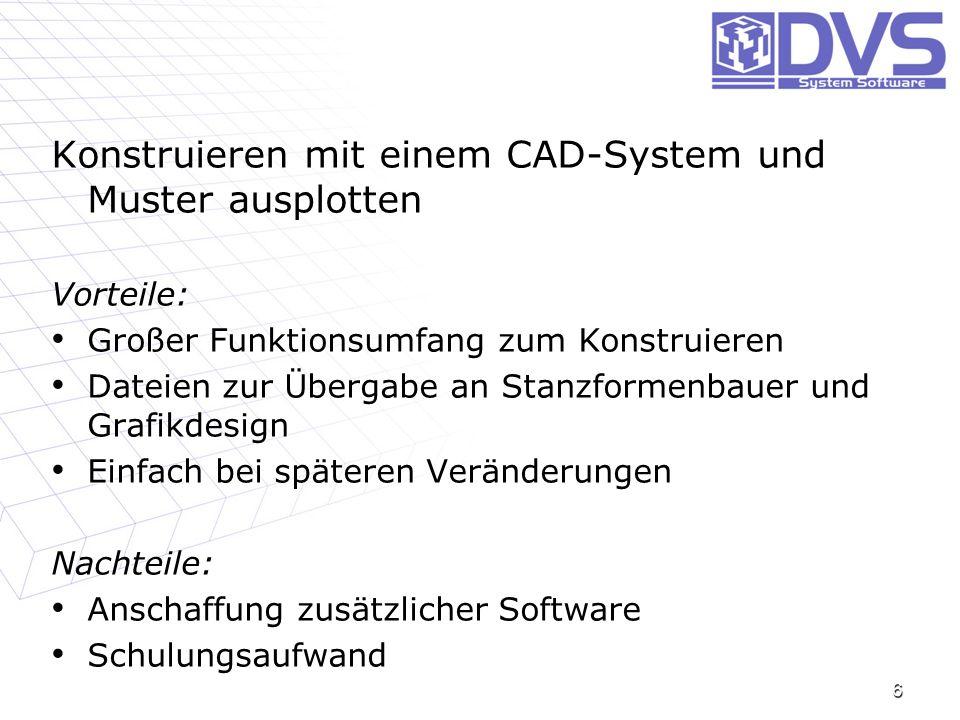 Konstruieren mit einem CAD-System und Muster ausplotten