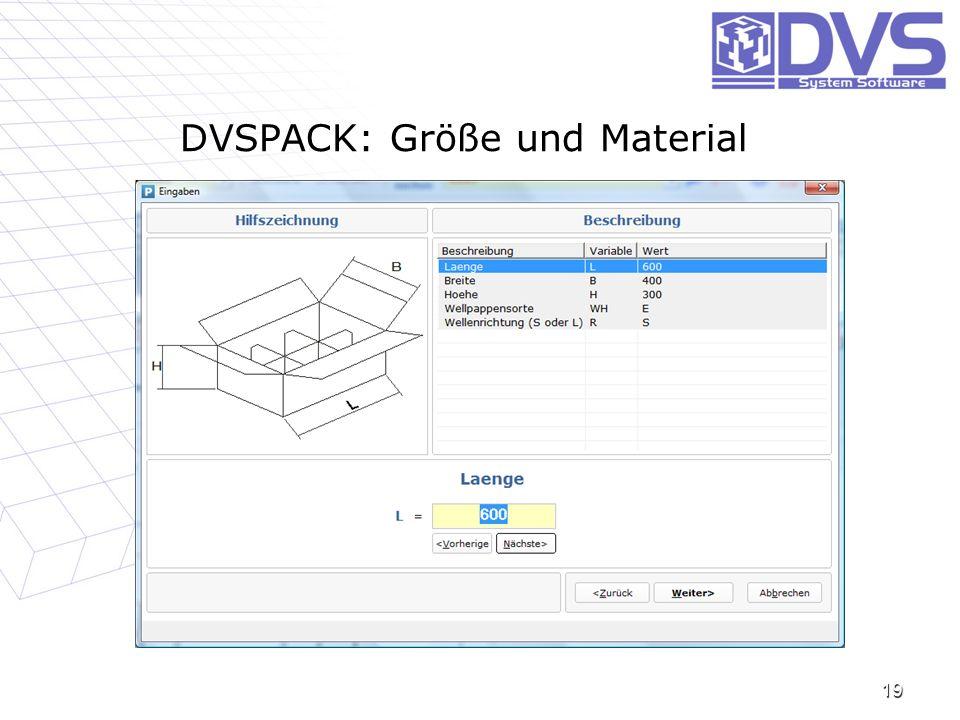 DVSPACK: Größe und Material