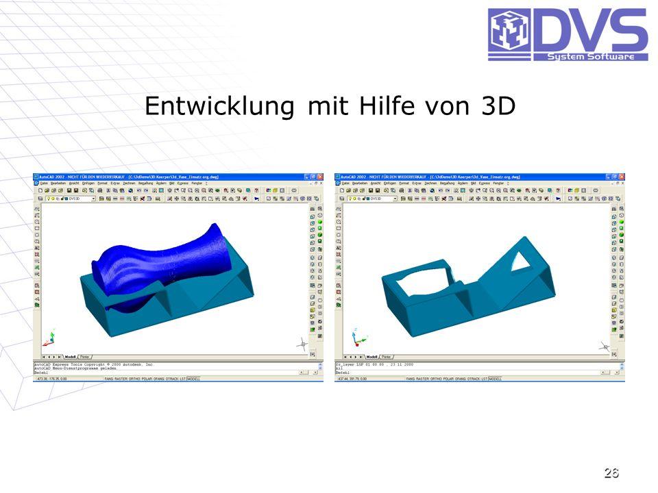 Entwicklung mit Hilfe von 3D