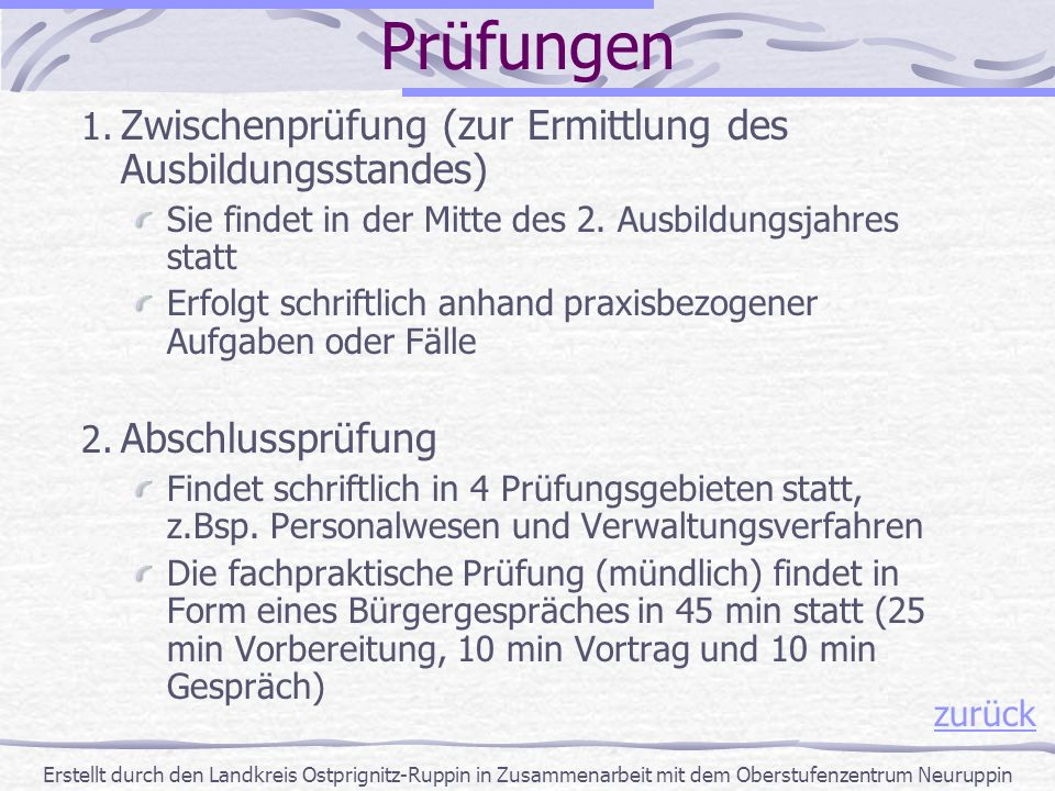 Prüfungen Zwischenprüfung (zur Ermittlung des Ausbildungsstandes)