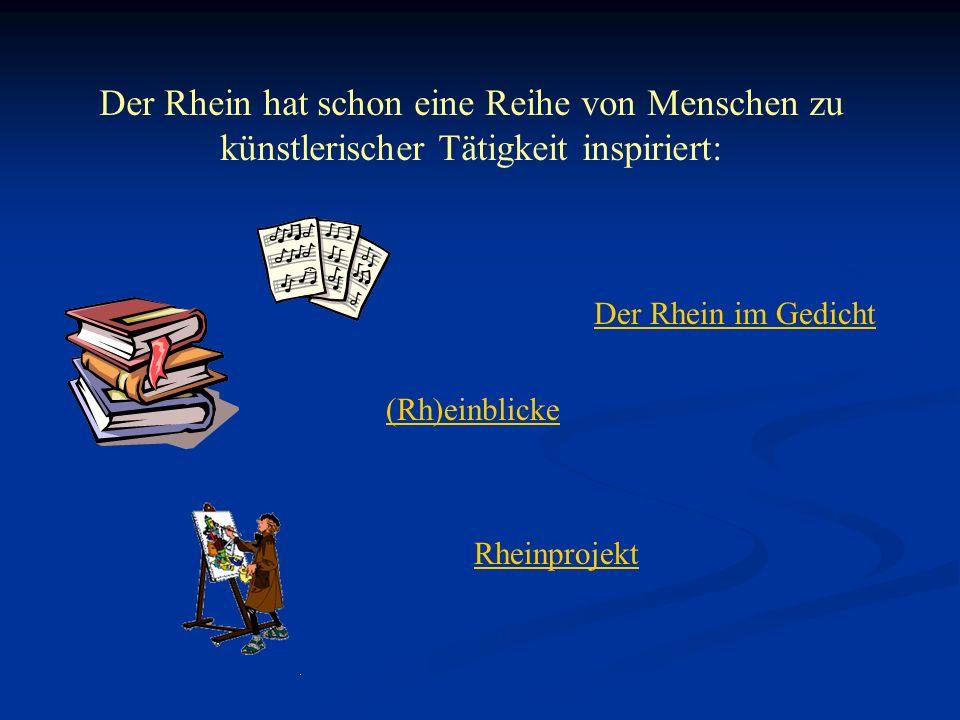 Der Rhein hat schon eine Reihe von Menschen zu