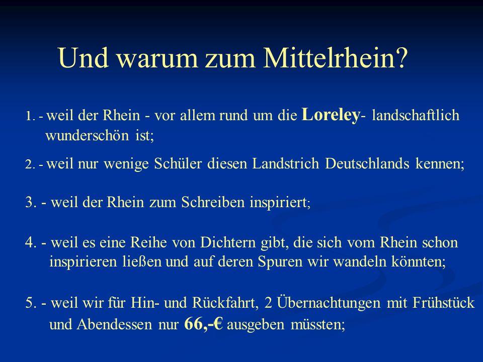Und warum zum Mittelrhein