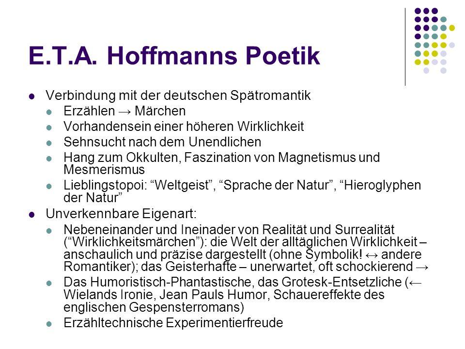 E.T.A. Hoffmanns Poetik Verbindung mit der deutschen Spätromantik