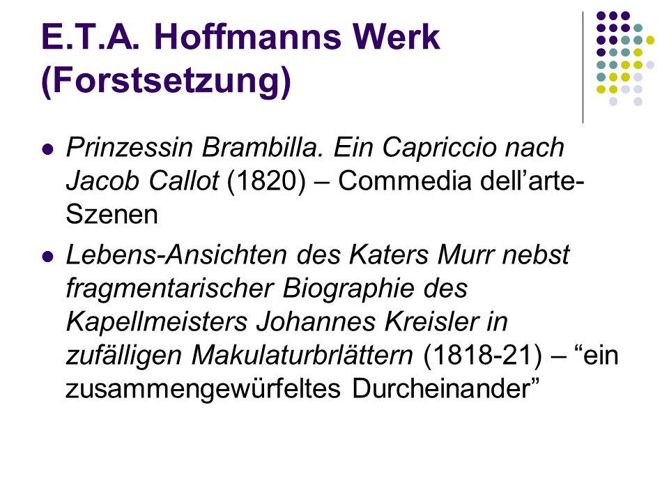 E.T.A. Hoffmanns Werk (Forstsetzung)