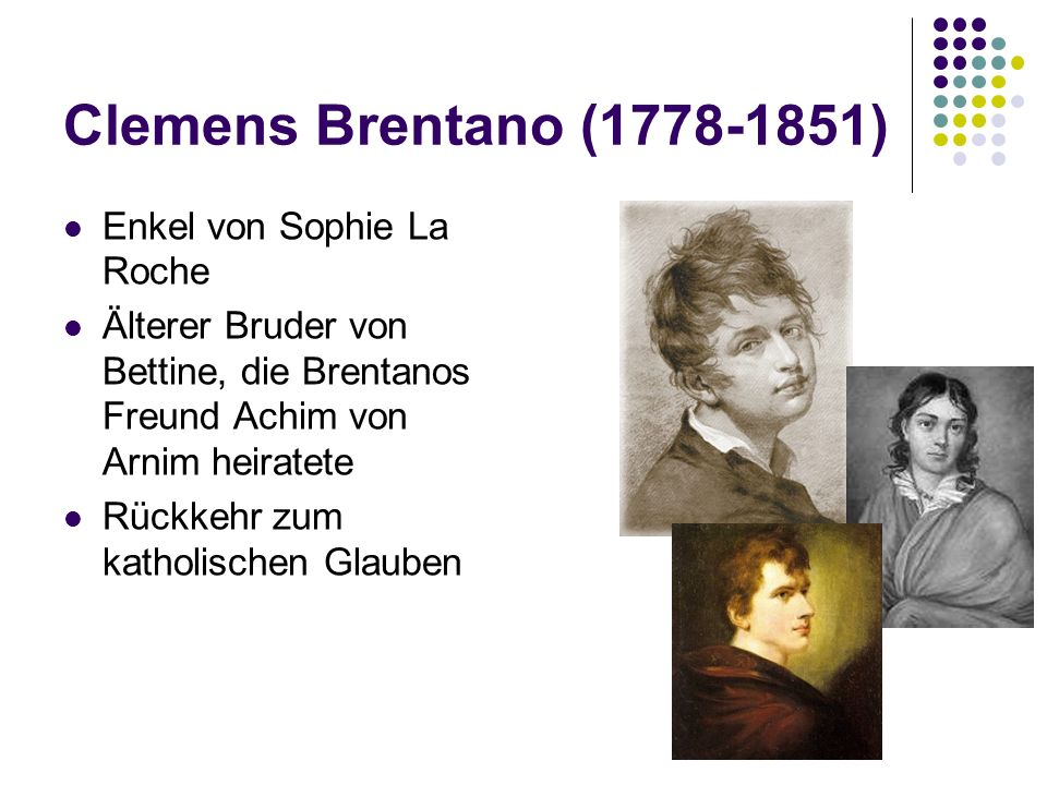Clemens Brentano (1778-1851) Enkel von Sophie La Roche
