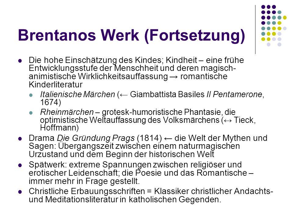 Brentanos Werk (Fortsetzung)