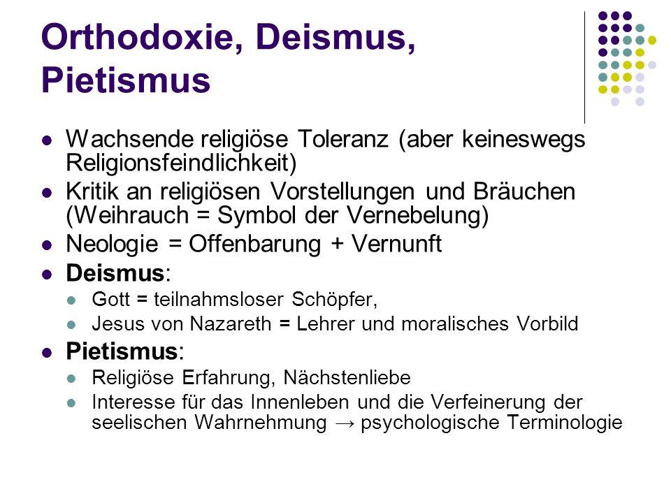 Orthodoxie, Deismus, Pietismus