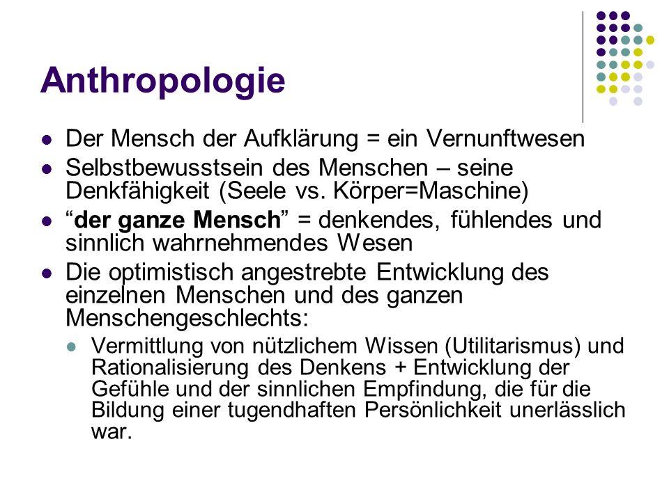 Anthropologie Der Mensch der Aufklärung = ein Vernunftwesen