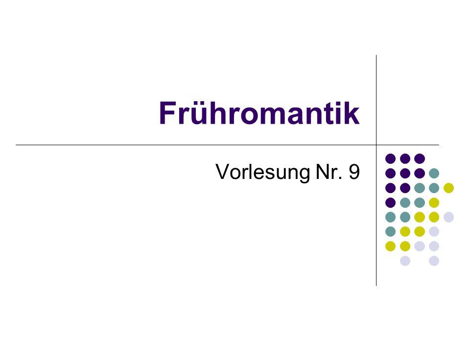 Frühromantik Vorlesung Nr. 9