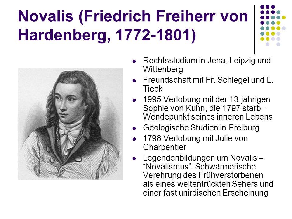 Novalis (Friedrich Freiherr von Hardenberg, 1772-1801)