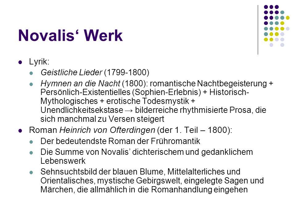 Novalis' Werk Lyrik: Geistliche Lieder (1799-1800)