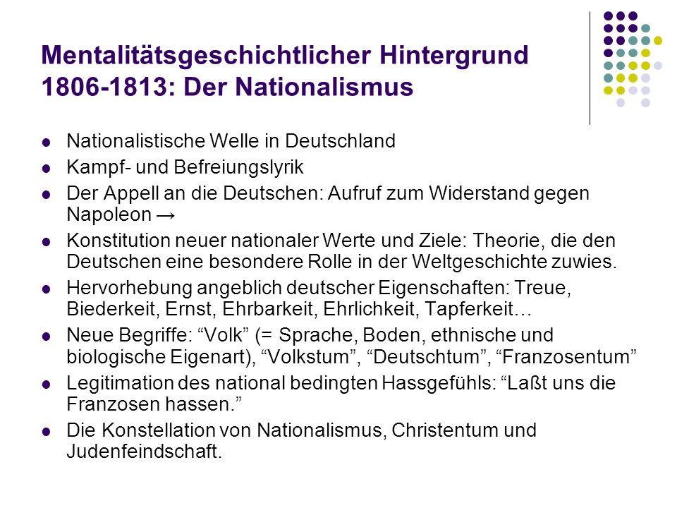 Mentalitätsgeschichtlicher Hintergrund 1806-1813: Der Nationalismus
