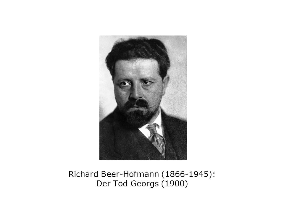 Richard Beer-Hofmann (1866-1945): Der Tod Georgs (1900)