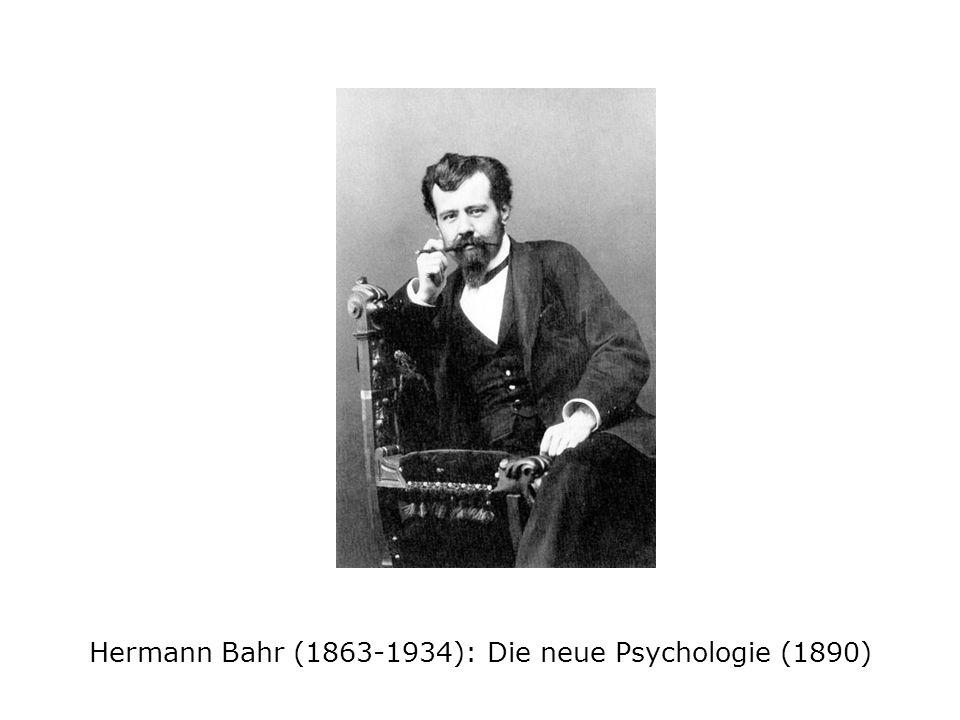 Hermann Bahr (1863-1934): Die neue Psychologie (1890)