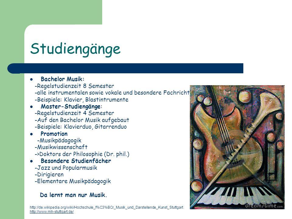 Studiengänge Bachelor Musik: -Regelstudienzeit 8 Semester