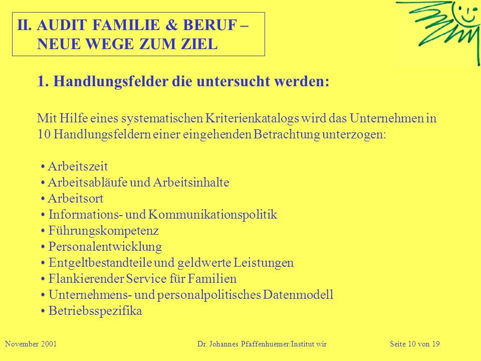 II. AUDIT FAMILIE & BERUF – NEUE WEGE ZUM ZIEL