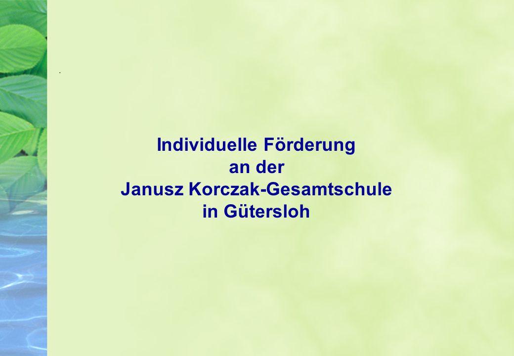 Individuelle Förderung Janusz Korczak-Gesamtschule