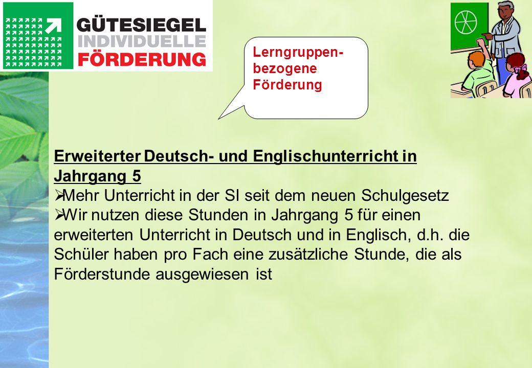 Erweiterter Deutsch- und Englischunterricht in Jahrgang 5