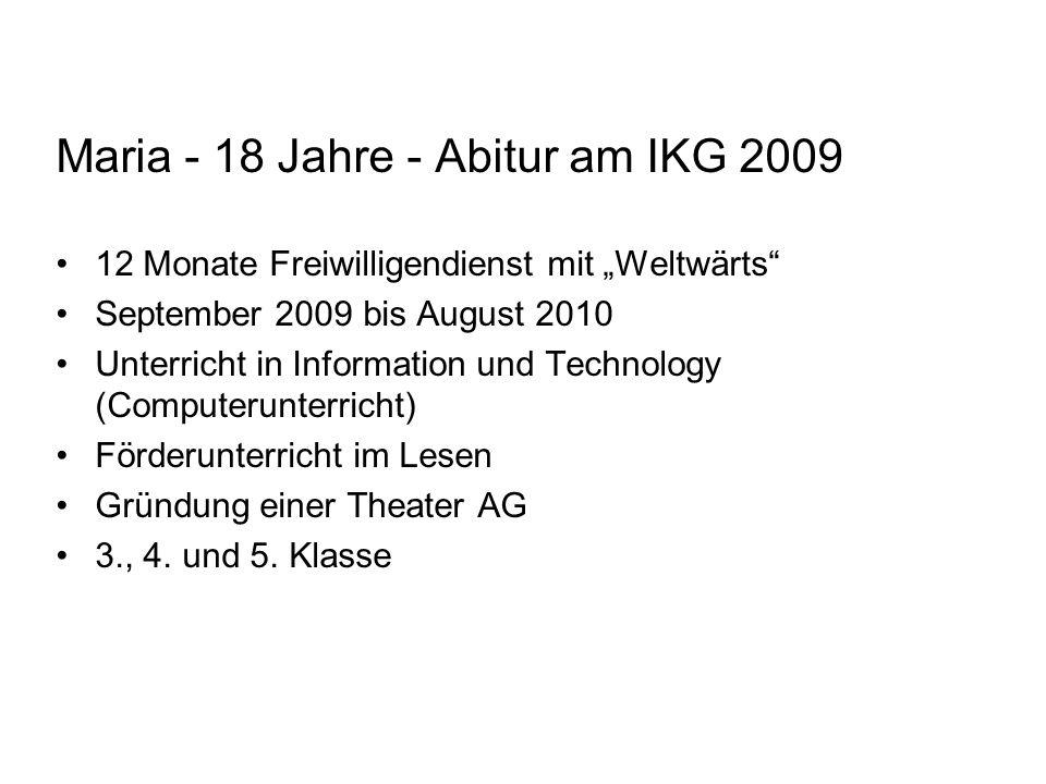 Maria - 18 Jahre - Abitur am IKG 2009