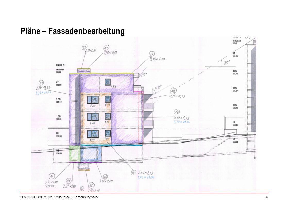 Pläne – Fassadenbearbeitung