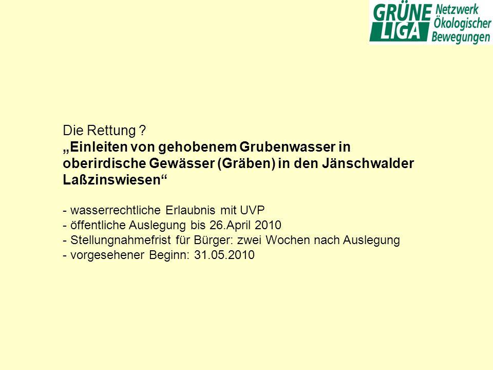 """Die Rettung """"Einleiten von gehobenem Grubenwasser in oberirdische Gewässer (Gräben) in den Jänschwalder Laßzinswiesen"""
