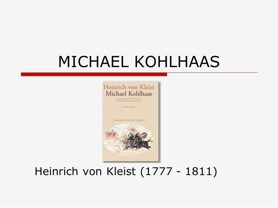 Heinrich von Kleist (1777 - 1811)