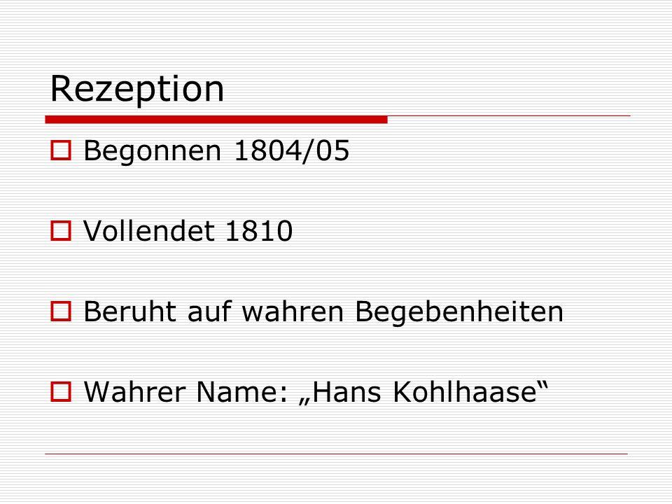 Rezeption Begonnen 1804/05 Vollendet 1810