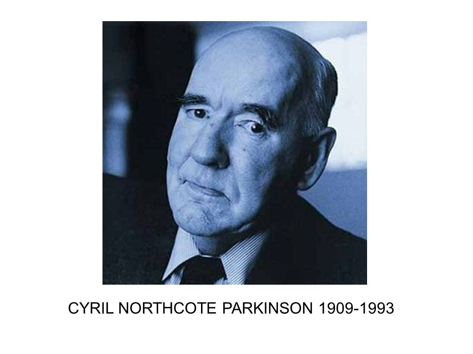 CYRIL NORTHCOTE PARKINSON 1909-1993