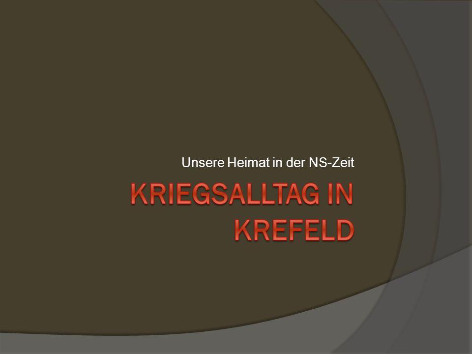 Kriegsalltag In Krefeld