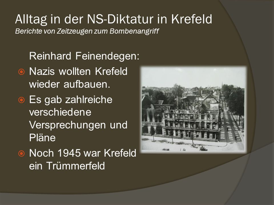 Alltag in der NS-Diktatur in Krefeld Berichte von Zeitzeugen zum Bombenangriff