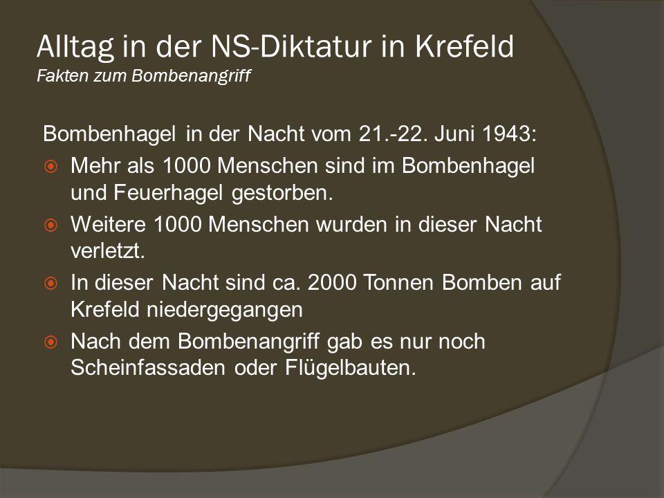 Alltag in der NS-Diktatur in Krefeld Fakten zum Bombenangriff